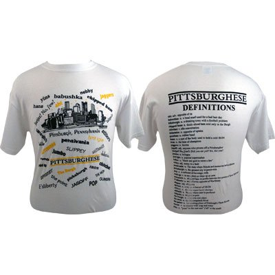 MED Pittsburghese White T-Shirt (Medium) by PrivateLabel