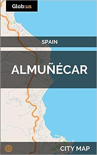 Almunecar Spain Map.Almunecar Spain City Map Amazon Co Uk Jason Patrick Bates
