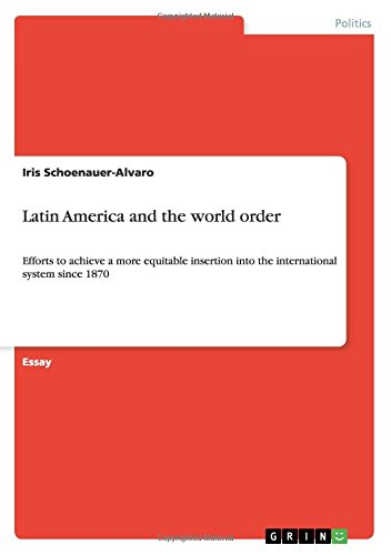 Latin America and the world order