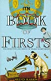 The ITN Book of Firsts, Melvin Harris, 1854797379