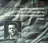 Composition No. 94: For Three Instrumentalists (1980)