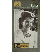 Biography - Evita:  The Woman Behind the Myth