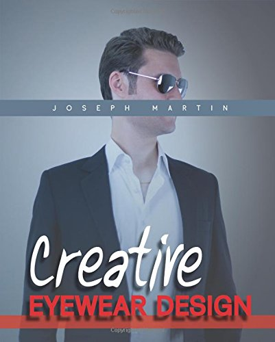 Creative Eyewear Design: Learn How to Design Fashion Sunglasses