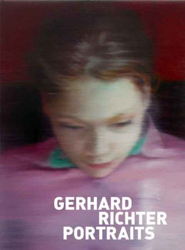Gerhard Richter Portraits: Painting Appearances ()