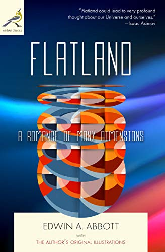 Flatland Illustrated A Romance Of Many Dimensions