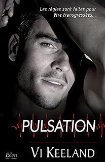 Pulsation, Keeland, Vi
