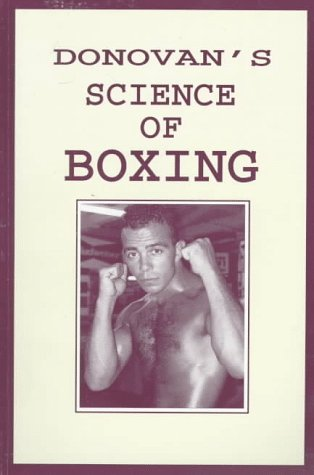 The Science of Boxing: Rules and Articles on Training Generalship in the Ring and Kindred Subjects