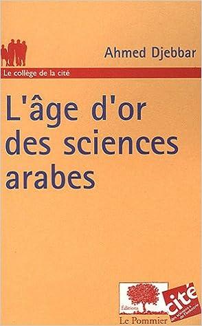 Livres gratuits en ligne L'âge d'or des sciences arabes pdf, epub ebook