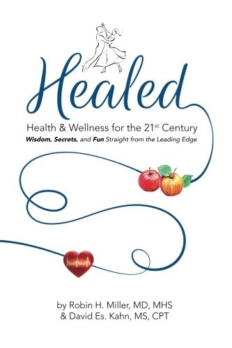 Healed! Health & Wellness for the 21st Century - Book Review
