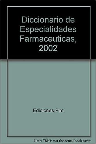 Plm Diccionario De Especialidades Farmaceuticas Pdf