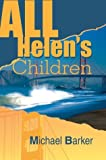 All Helen's Children, Michael Barker, 0595663303