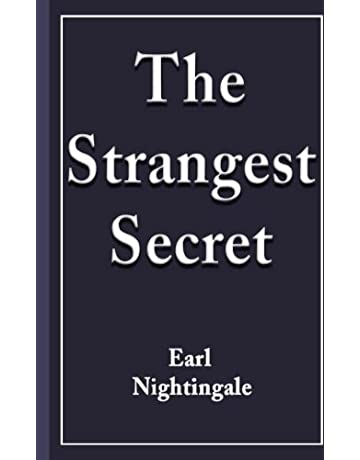 The Strangest Secret Earl Nightingale 9781983818455 Amazon Books