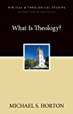 What Is Theology?: A Zondervan Digital Short