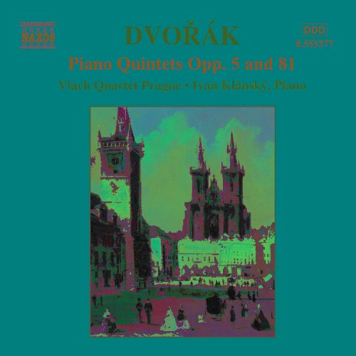 Dvorak: Piano Quintets Opp. 5 And -