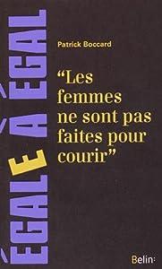 """Afficher """"""""Les Femmes ne sont pas faites pour courir"""""""""""