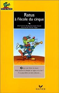 """Afficher """"Ratus à l'école du cirque"""""""