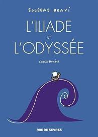 L'Iliade et l'Odyssée (BD) par Soledad Bravi