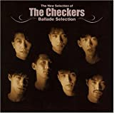 The New Selection of THE CHECKERS~Ballad Selection