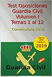 Test Oposiciones Guardia Civil I - Convocatoria 2019