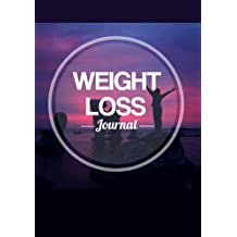 Weight Loss Journal: Keep Fit & Track Your Food With This Blank Handy Training Notebook