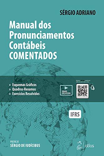 Manual dos Pronunciamentos Contábeis Comentados ebook
