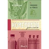 Homeopatia Por Você. Resfriado, Gripe, Pneumonia - Volume 2