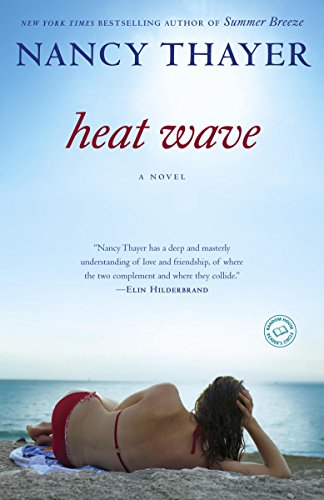 Heat Wave: A Novel by [Thayer, Nancy]