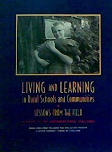 Paperback Living and Learning in Rural Schools and Communities Book