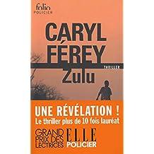 Zulu (Folio Policier t. 584) (French Edition)