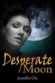 Desperate Moon by [Ott, Jennifer]