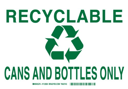 """Brady 112512 Plastic, 7"""" X 10"""" Legend """"Recyclable Cans And Bottles Only (W/Picto)"""""""