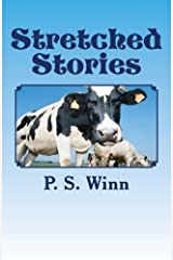 Stretched Stories (Volume 1) Paperback