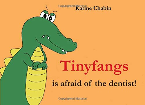 Tinyfangs is afraid of the dentist! pdf