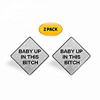RussellUSA 2 PACK Baby Up In This Bitch Reflective Car Magnets Weatherproof Waterproof 5x5 Silver Signs