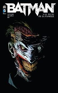 Batman, tome 3 : Le deuil de la famille par Scott Snyder