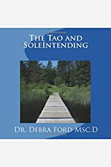 The Tao and SoleIntending Paperback