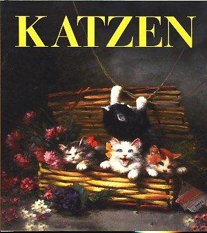 Katzen : Eine bunte Mischung von Gedichten und Geschichten über unsere geliebten Katzen ;