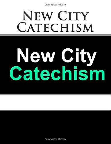 The New City Catechism Devotional: God's Truth for Our Hearts and Minds (The Gospel Coalition) downl