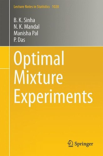 Optimal Mixture Experiments (Lecture Notes in Statistics)