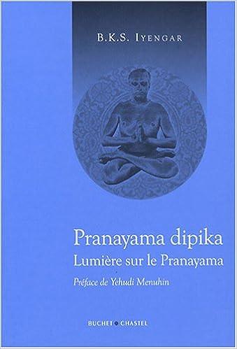 Pranayama dipika lumiere sur le pranayama Spiritualité ...