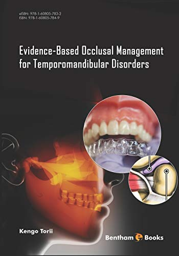 Evidence-Based Occlusal Management for