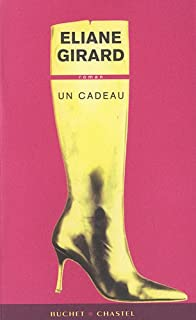 Un cadeau, Girard, Eliane