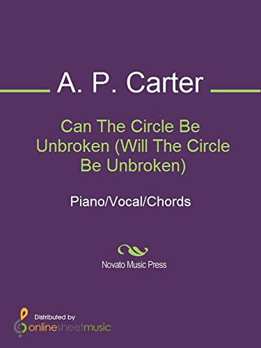 Can The Circle Be Unbroken (Will The Circle Be Unbroken) - Kindle ...