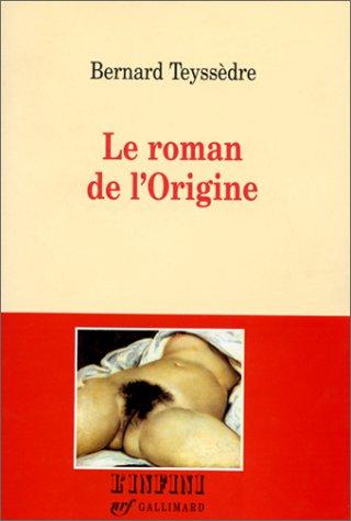 Le roman de l'Origine (L'infini) (French Edition)