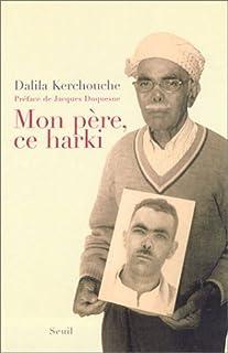 Mon père, ce harki, Kerchouche, Dalila