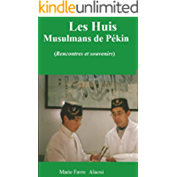Les Huis Musulmans Chinois (French Edition)