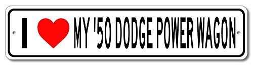 The Lizton Sign Shop 1950 50 Dodge Power Wagon I Love my Car Aluminum Sign - 6