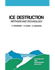 Ice Destruction: Methods and Technology