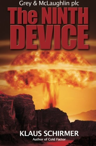 The Ninth Device by Klaus Schirmer (2015-04-25)