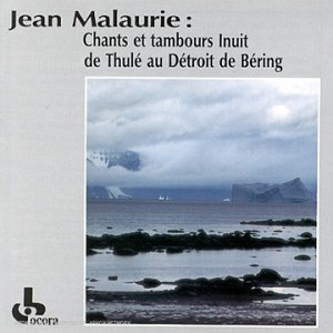 Inuit Chants & Drums from Thule Bering                                                                                                                                                                                                                                                    <span class=
